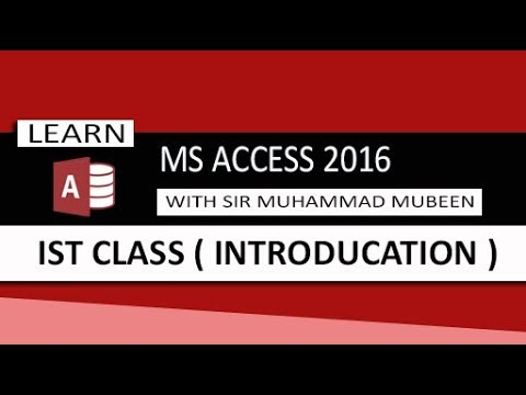 Ms Access 2016 Tutorials in Urdu/Hindi (Lesson 1 - Introducation )