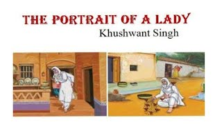 THE PORTRAIT OF A LADY(Tamil) - Khushwant Singh