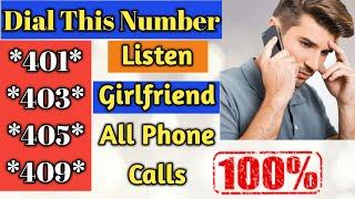 How to Listen All Calls of your Girlfriend Phone Without any application