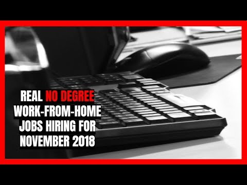Real No Degree Work-From-Home Jobs Hiring for November 2018