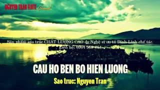 CÂU HÒ BÊN BỜ HIỀN LƯƠNG - Sáo Trúc Việt Nam | Nguyen Tran Flute
