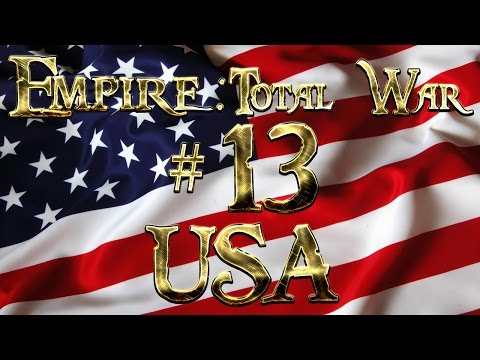 Lets Play - Empire Total War (DM)  - USA  - U.S.S Constitution...!! (13)