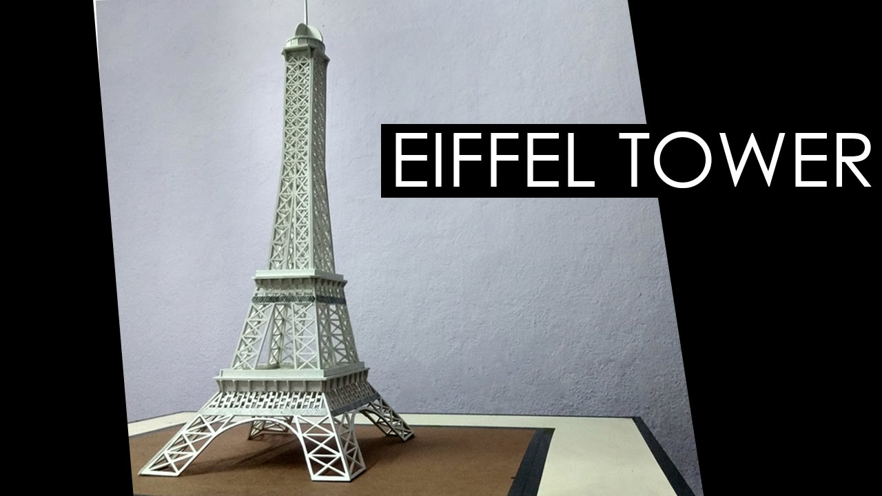 How To Make A Model Of Eiffel Tower