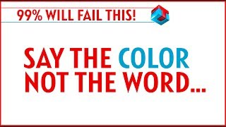 99% Will Fail!  Can YOU Say the COLOR, not the Word Challenge!