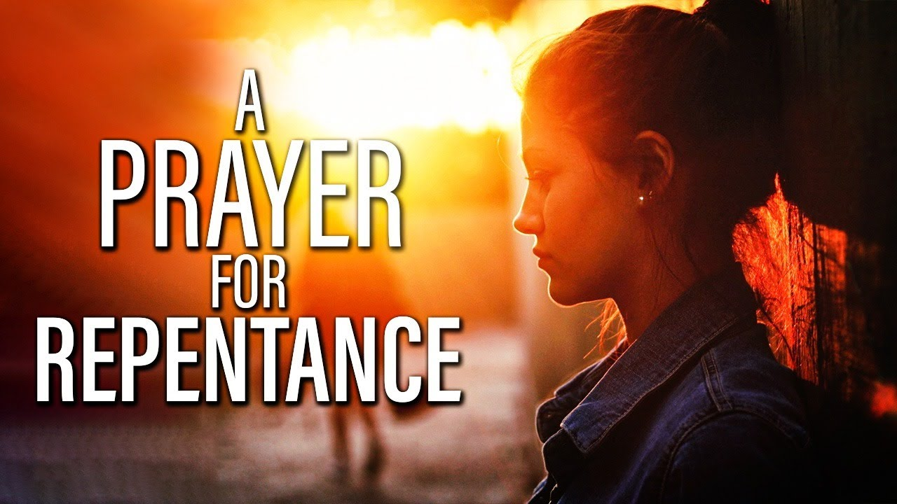 A Prayer For Forgiveness And Repentance