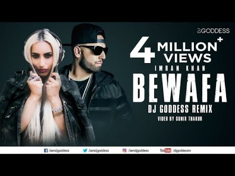 Bewafa | Imran Khan | Sunix Thakor | Goddess Remix