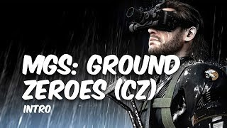 Metal Gear Solid 5: Ground Zeroes - Intro (CZ)
