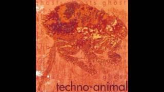 Techno Animal - Ghosts - 07 God vs Flesh