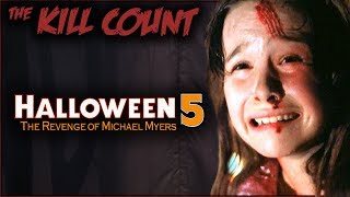 Halloween 5: The Revenge of Michael Myers (1989) KILL COUNT