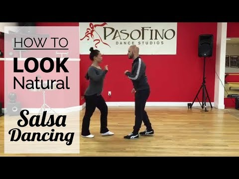 How to Look Natural Salsa Dancing