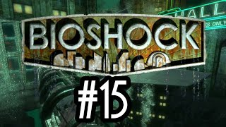 BioShock Walkthrough Part 15 - Screwing Fontaine