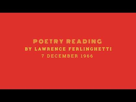 Poetry reading by Lawrence Ferlinghetti - 7 December, 1966