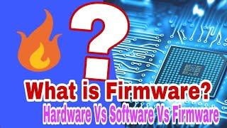 What is Firmware? Hardware Vs Software Vs Firmware, Explained in Bangla