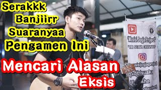 Download MENCARI ALASAN - EXIST COVER BY TRI SUAKA