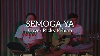 Download SEMOGA YA - Cover Rizky Febian Video Lirik