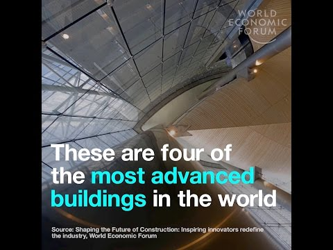These are four of the most advanced buildings in the world