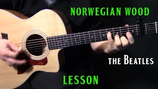 "how to play ""Norwegian Wood"" on guitar by The Beatles acoustic guitar lesson tutorial"