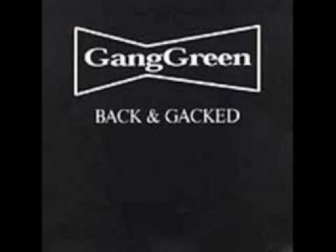 Gang Green - Back & Gacked [FULL ALBUM]