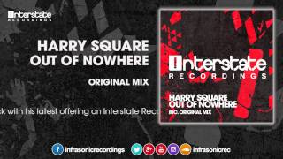 Harry Square - Out Of Nowhere [Interstate]