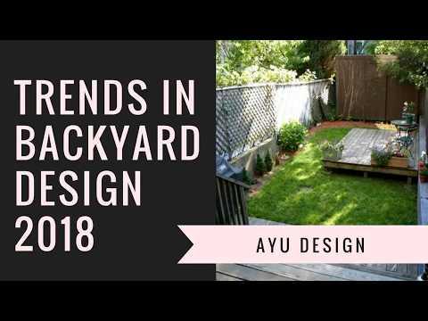 Trends in Backyard Design 2018