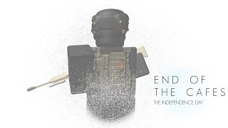 End of the Cafes - The Independence Day ROBLOX MOVIE