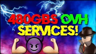 480GBS OVH SERVICES!