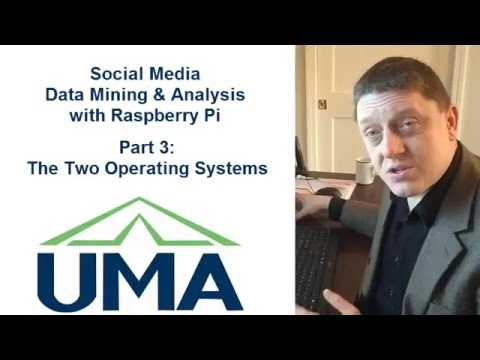 Social Media Data Mining With Raspberry Pi (Part 3: Operating Systems)