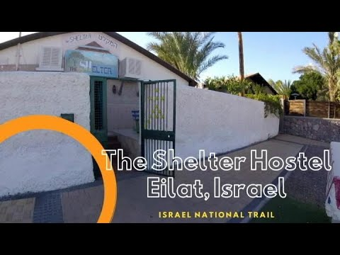 Tour Of The Shelter Hostel, Eilat, Israel