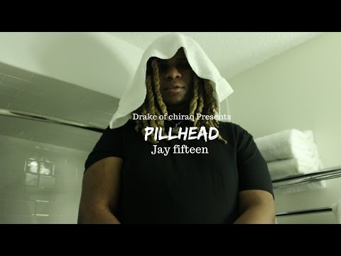 Jay Fifteen - Pill Head (Music video) |Dir.By @DrakeofChiraq