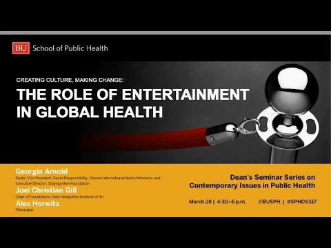 Creating Culture, Making Change: The Role of Entertainment in Global Health
