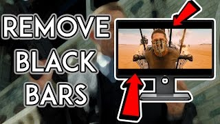How To Remove Black Bars From Movies