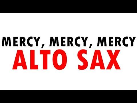Mercy, Mercy, Mercy - Sax Alto Eb
