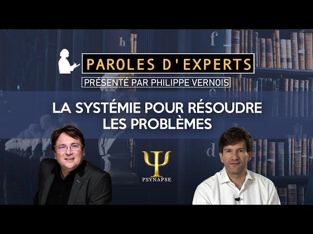 Les portes d'accès à la résolution des problèmes- Les Paroles d'experts de PSYNAPSE