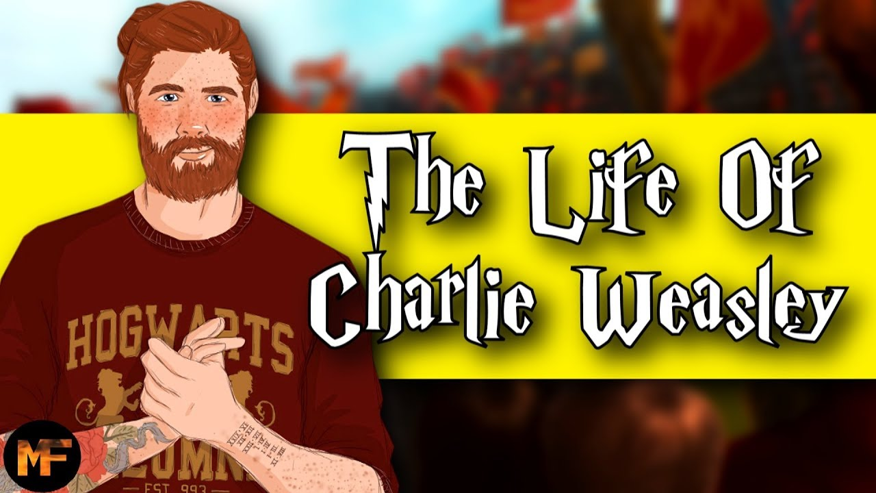 Download The Entire Life of Charlie Weasley (Harry Potter Explained)