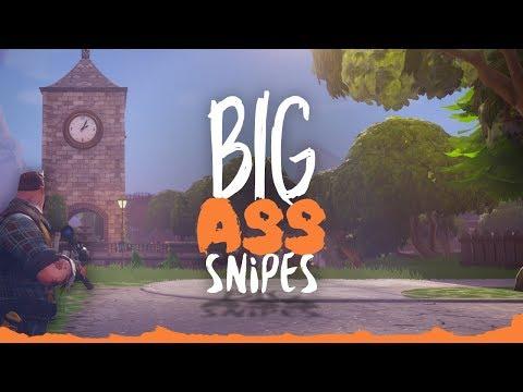 BIG ASS SNIPES! ( Fortnite Battle Royale )