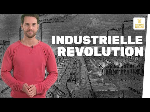 Wie verlief die Industrielle Revolution? I musstewissen Geschichte