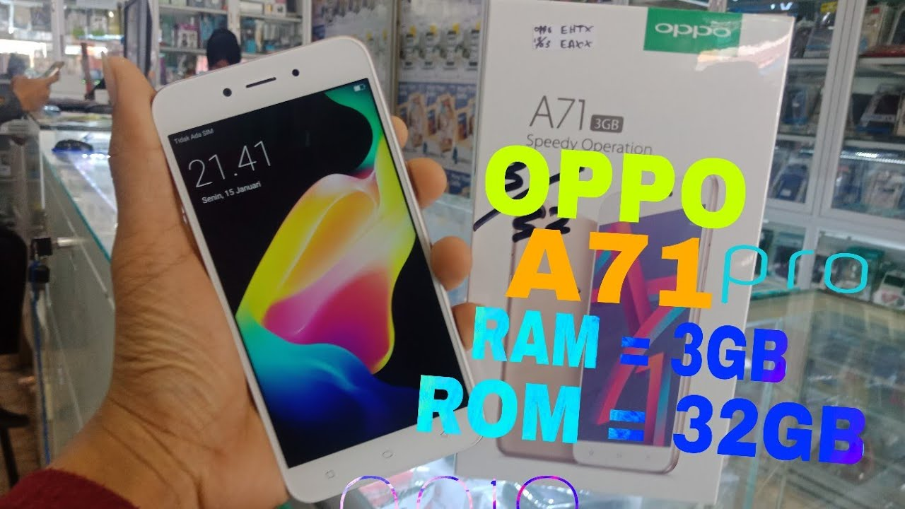 Oppo A71 Pro 2018 Ram 3gb Unboxing Review Youtube
