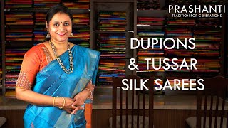 Dupion & Tussar Silks | Prashanti