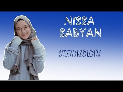 DEEN ASSALAM COVER  - NISSA SABYAN Mp3