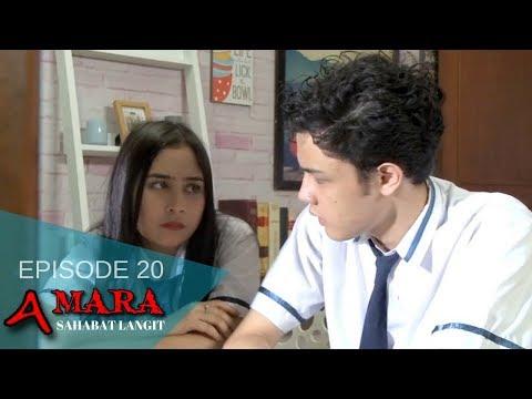 Amara Sahabat Langit - Episode 20   Sinetron 2017