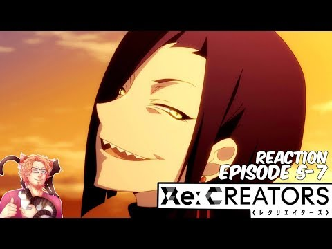 Re:Creators - Episode 5-7 | REACTION & REVIEW
