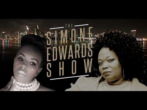 The Simone Edwards Show ft. Veronica Graham