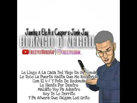 Blanco O Negro (Letra) - Ele.A El Dominio x Jamby El Favo x Casper x John Jay (Video Lyrics)