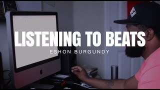 Eshon Burgundy listening to beats he produced (Bombay)