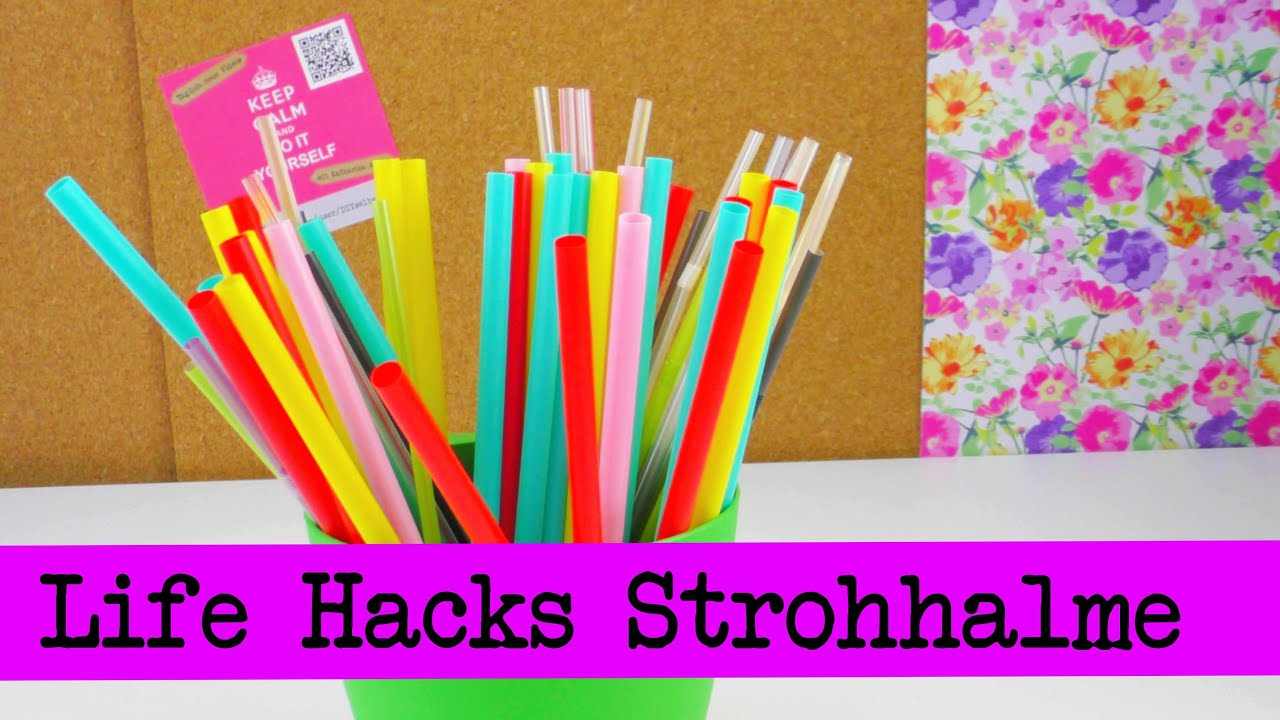 life hacks top 5 strohhalme straws tipps und tricks. Black Bedroom Furniture Sets. Home Design Ideas