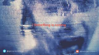Something Is Coming | Alt Rock