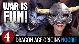 Dragon Age Origins: WAR IS FUN  - Late to the Game Ep4