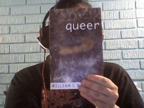 """""""Queer"""" by William S. Burroughs- part 1 [EXPLICIT CONTENT]"""