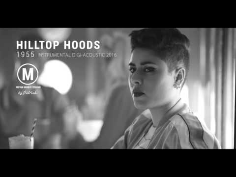 Hilltop Hoods - 1955 feat. Montaigne & Tom Thum ( Instrumental )