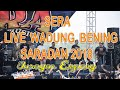 Sera - Juragan Empang (Live Waduk Bening Saradan 17 Juni 2018 )